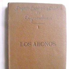 Libros antiguos: LOS ABONOS. LEGRANO, FÉLIX. 1905. Lote 47775239