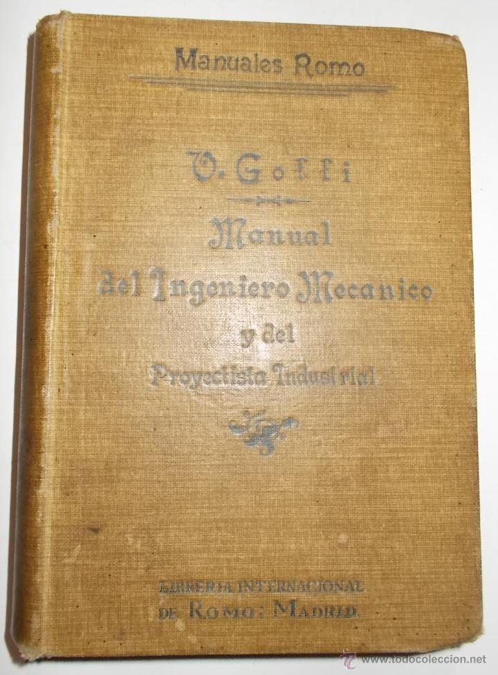MANUAL DEL INGENIERO MECÁNICO Y PROYECTISTA INDUSTRIAL. GOFFI. (Libros Antiguos, Raros y Curiosos - Ciencias, Manuales y Oficios - Física, Química y Matemáticas)