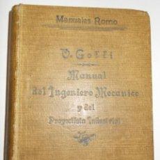 Libros antiguos: MANUAL DEL INGENIERO MECÁNICO Y PROYECTISTA INDUSTRIAL. GOFFI.. Lote 47919692