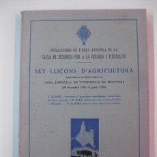 Libros antiguos: SET LLIÇONS D'AGRICULTURA A LA CASA AGRICOLA DE TORROELLA DE MONTGRI (30-12-1935 - 8 GENER 1936). Lote 48275504