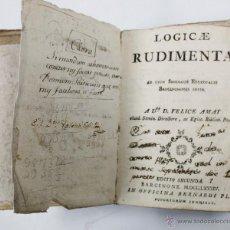 Libros antiguos: LOGICAE RUDIMENTA, AÑO 1784. BARCINONE, 11X15 CM.. Lote 48278690