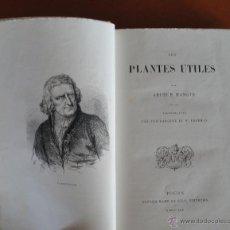 Libros antiguos: MANGIN, ARTHUR. LES PLANTES UTILES. ILLUSTRATION PAR YAN D´ARGENT ET W. FREEMAN.. Lote 48294520
