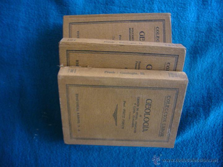Libros antiguos: FRITZ FRECH: - GEOLOGIA - (TOMOS I, II Y III) (BARCELONA, LABOR, 1929) - Foto 2 - 48429310