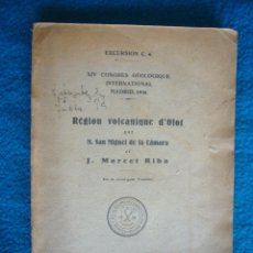 Libros antiguos: MIGUEL DE LA CAMARA - MARCET RIBA : - REGION VOLCANIQUE D'OLOT - (BARCELONA, 1926). Lote 48429807
