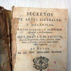 Libros antiguos: LIBRO SECRETOS DE ARTES LIBERALES Y MECANICAS QUE TRATAN DE FISICA , 1760 , ORIGINAL. Lote 48558152