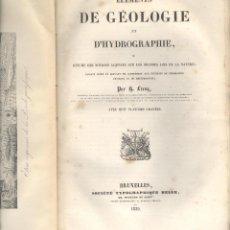 Libros antiguos: G. LECOQ. ÉLEMENTS DE GÉOLOGIE ET D'HYDROGRAPHIE. BRUSELAS, 1839. EDM. Lote 49127801