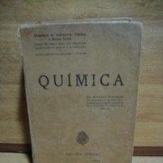 Libros antiguos: QUIMICA - RICARDO MONTEQUI - EDICION OFICIAL 1928 - EX LIBRIS MINISTERIO DE INSTRUCION PUBLICA. Lote 49154396