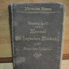 Libros antiguos: MANUAL DEL INGENIERO MECANICO - VALENTINO GOFFI - AÑO 1912. Lote 49158267