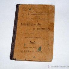 Libros antiguos: NOCIONES GENERALES DE ARITMÉTICA.JOSÉ FATÁS Y BAILO. 1901.. Lote 49223116