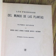 Libros antiguos: LOS PRODIGIOS DEL MUNDO DE LAS PLANTAS - ULTIMOS ESTUDIOS DE MARREN, CARLET, GRIMARD, PLANCHON, 1896. Lote 49329922