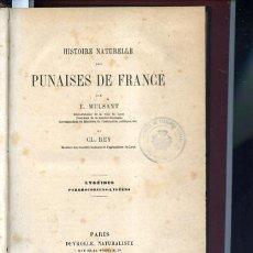 Libros antiguos: HISTOIRE NATURELLE DES PUNAISES DE FRANCE, LYGEIDES PIRRHOCORIENS LYGEENS 1879. Lote 49415402