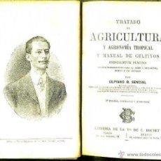 Libros antiguos: ULPIANO SENCIAL : MANUAL DE AGRICULTURA Y AGRONOMÍA TROPICAL (BOURET, PARÍS, 1908). Lote 49447378