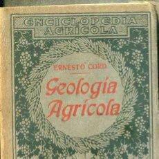 Libros antiguos: CORD : GEOLOGÍA AGRÍCOLA (SALVAT, 1930) . Lote 49448113