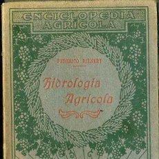 Libros antiguos: DIENERT : HIDROLOGÍA AGRÍCOLA (SALVAT, 1926) . Lote 49465530