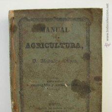 Libros antiguos: MANUAL DE AGRICULTURA. ALEJANDRO OLIVAN. 1856. Lote 49531469