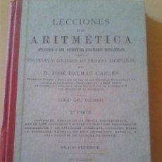 Libros antiguos: LECCIONES DE ARITMETICA - D. JOSE DALMAU CARLES - GERONA 1915. Lote 49621446