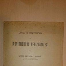 Libros antiguos: 1904 - A. PORTUONDO - LEYES DE COMPOSICIÓN DE MOVIMIENTOS HELIZOIDALES. AUTÓGRAFO. Lote 49757636
