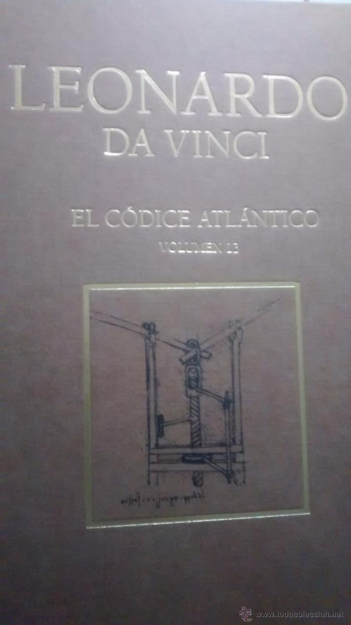 LEONARDO DA VINCI / EL CODICE ATLANTICO / VOLUMEN 13 / AUGUSTO MARINONI / 1ª EDICION / 2008 (Libros Antiguos, Raros y Curiosos - Ciencias, Manuales y Oficios - Física, Química y Matemáticas)