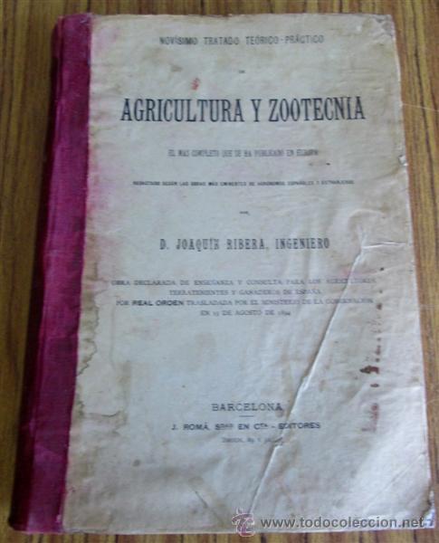 NOVÍSIMO TRATADO TEÓRICO PRACTICO AGRICULTURA Y ZOOTECNIA - ATLAS - POR JOAQUÍN RIBERA 1894 (Libros Antiguos, Raros y Curiosos - Ciencias, Manuales y Oficios - Bilogía y Botánica)