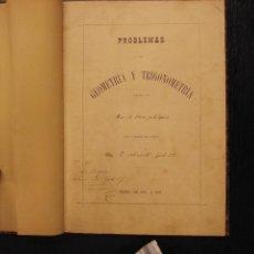 Libros antiguos: PROBLEMAS DE GEOMETRÍA Y TRIGONOMETRÍA. CURSO DE 1892 A 1893. Lote 49975214