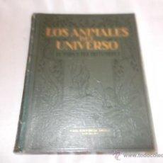 Libros antiguos: LOS ANIMALES DEL UNIVERSO SU VIDA Y SUS COSTUMBRES TOMO I Y ÚNICO. Lote 50070385