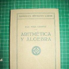 Libros antiguos: CRANTZ, PAUL. ARITMÉTICA Y ÁLGEBRA. Lote 50077108