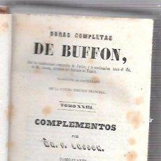 Libros antiguos: OBRAS COMPLETAS, DE BUFFON. HISTORIA NAT. TOMO 23-24. MR. P. LESSON. MELLADO EDITOR. MADRID, 1849. . Lote 50097452