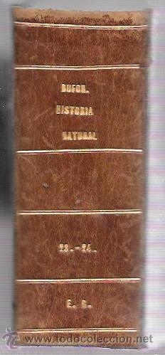 Libros antiguos: OBRAS COMPLETAS, DE BUFFON. HISTORIA NAT. TOMO 23-24. MR. P. LESSON. MELLADO EDITOR. MADRID, 1849. - Foto 4 - 50097452