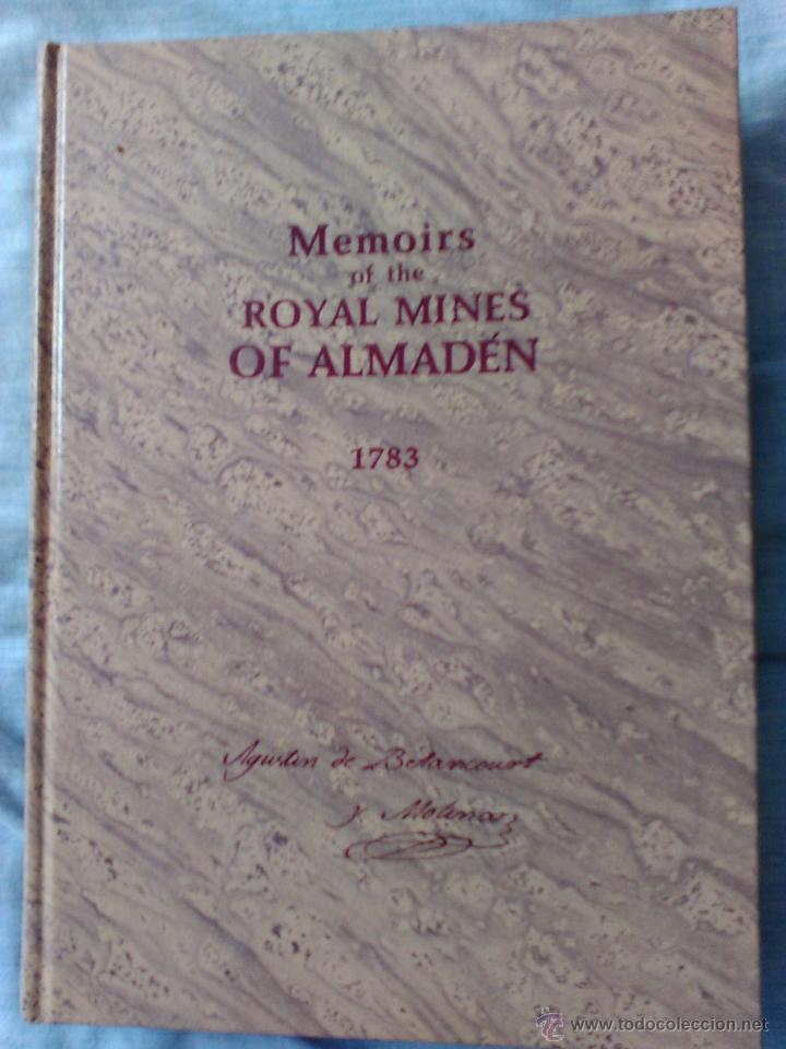 MEMORIA DE LAS REALES MINAS DE ALMADÉN.1783.AGUSTÍN DE BETANCOURT. (Libros Antiguos, Raros y Curiosos - Ciencias, Manuales y Oficios - Paleontología y Geología)