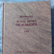 Libros antiguos: MEMORIA DE LAS REALES MINAS DE ALMADÉN.1783.AGUSTÍN DE BETANCOURT.. Lote 50107262