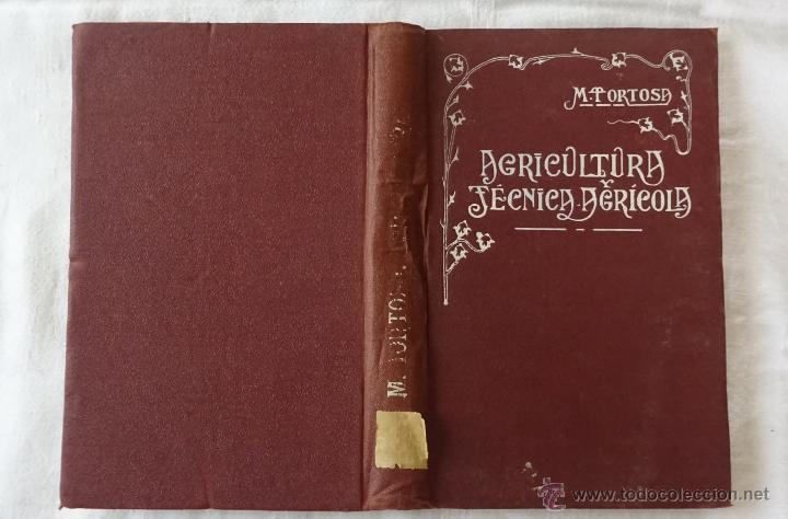 Libros antiguos: Nociones de agricultura y técnica agrícola , Mariano Tortosa y Picón. 1919. - Foto 3 - 50112921