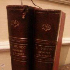 Libros antiguos: EL MUNDO ORIGENES DEL HONBRE- EN 2 TOMOS 1880 MONTANER Y SIMON 900 PG. 30X21 CM . Lote 50123582