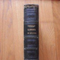 Libros antiguos: ELEMENTS DE GEOLOGIE ET DE PALEONTOLOGIE (ELEMENTOS DE GEOLOGIA Y DE PALEONTOLOGIA) CONTEJEAN. Lote 50387367