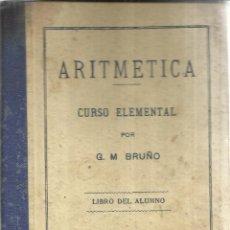 Libros antiguos: ARITMÉTICA. CURSO ELEMENTAL. G.M. BRUNO. BARCELONA. Lote 50422230