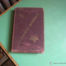 Libros antiguos: LIBRO EL JARDINERO MODERNO,AÑO 1900. Lote 50459179