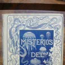 Libros antiguos: LOS MISTERIOS DEL MAR. MONTANER Y SIMON, 1891.. Lote 50509192