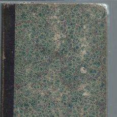 Libros antiguos: TRATADO DE TRIGONOMETRÍA Y TOPOGRAFÍA,JUAN CORTÁZAR,MADRID 1872,IMP.DE LA SRA.V. E HIJAS DE PEÑUELAS. Lote 50553768