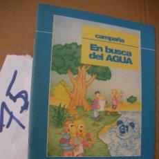 Libros antiguos: EN BUSCA DEL AGUA - ENVIO GRATIS A ESPAÑA . Lote 50570775