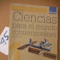 Libros antiguos: CIENCIAS PARA EL MUNDO CONTEMPORANEO - RAMON NUÑEZ. Lote 50570846