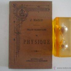 Libros antiguos: J. MAINGIE. TRAITÉ ELEMENTAIRE DE PHYSIQUE. 1889. ILUSTRADO CON MUCHOS GRABADOS. Lote 50573556