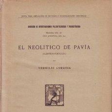 Libros antiguos: CORREIA, VERGILIO: EL NEOLITICO DE PAVIA (ALENTEJO, PORTUGAL). MUSEO NAL. DE CIENCIAS NATURALES. Lote 50574836