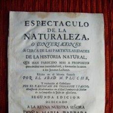 Libros antiguos: 1757-PORTADA.ESPECTACULO NATURALEZA.ABAD.PLUCHE.ESTEBAN TERREROS.TOMO V.EN ESPAÑOL.ORIGINAL. Lote 50578595