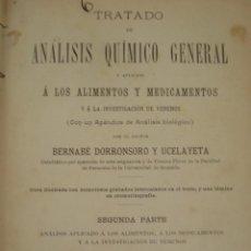 Libros antiguos: TRATADO DE ANALISIS QUIMICO GENERAL. BERNABÉ DORRONSORO Y UCELAYETA. 2ª PARTE. AÑO 1906. CANI15.. Lote 50758369