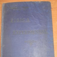Libros antiguos: FÍSICA EXPERIMENTAL Y NOCIONES DE METEOROLOGIA. RODRIGO SANJURJO Y DANIEL CORTES. AÑO 1909. CANI15.. Lote 50758501