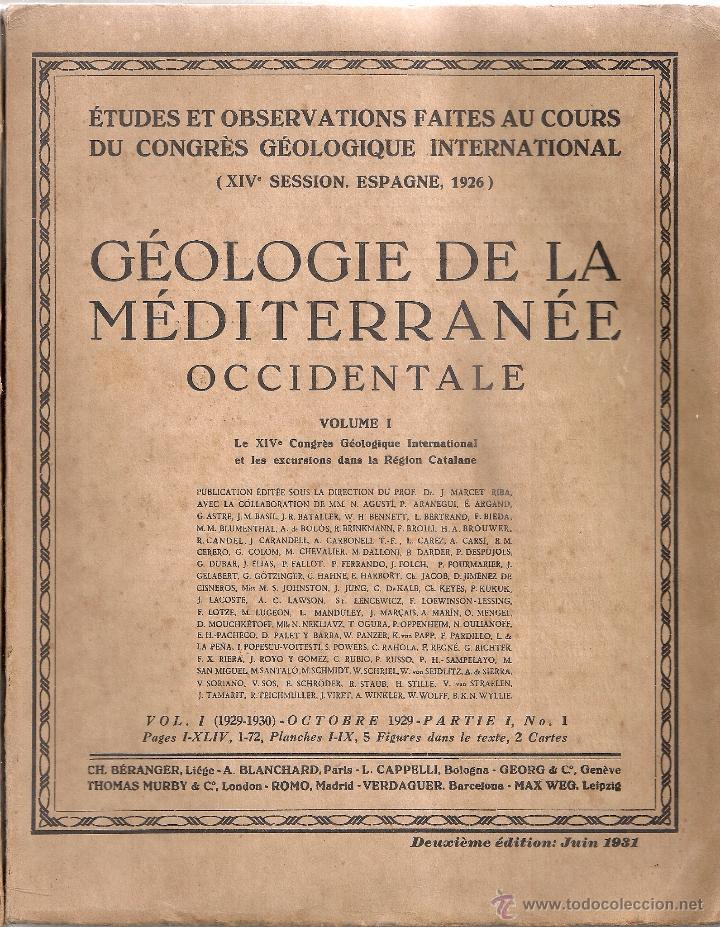 GEOLOGIE DE LA MEDITERRANEE OCCIDENTAL. 1931-1934. 2 VOLS. 26X20CM. 200 P. APROX. (Libros Antiguos, Raros y Curiosos - Ciencias, Manuales y Oficios - Paleontología y Geología)