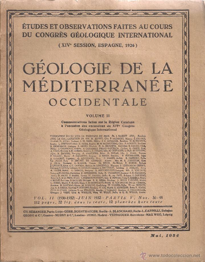 Libros antiguos: Geologie de la mediterranee occidental. 1931-1934. 2 vols. 26x20cm. 200 p. aprox. - Foto 2 - 50858071