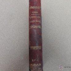 Libros antiguos: HISTORIA NATURAL DEL AÑO 1879. Lote 50878969