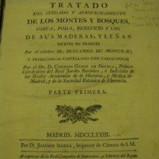 Libros antiguos: 2 VOL TRATADO DEL CUIDADO Y APROVECHAMIENTO DE LOS MONTES Y BOSQUES, MADRID 1773 IBARRA SIGLO XVIII. Lote 50939134