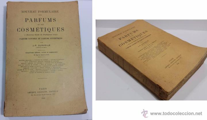 Libros antiguos: ANTIGUO LIBRO DE PERFUME NOUVEAU FORMULAIRE DES PARFUMS ET DES COSMETIQUES PARIS 1930 - Foto 2 - 50949225