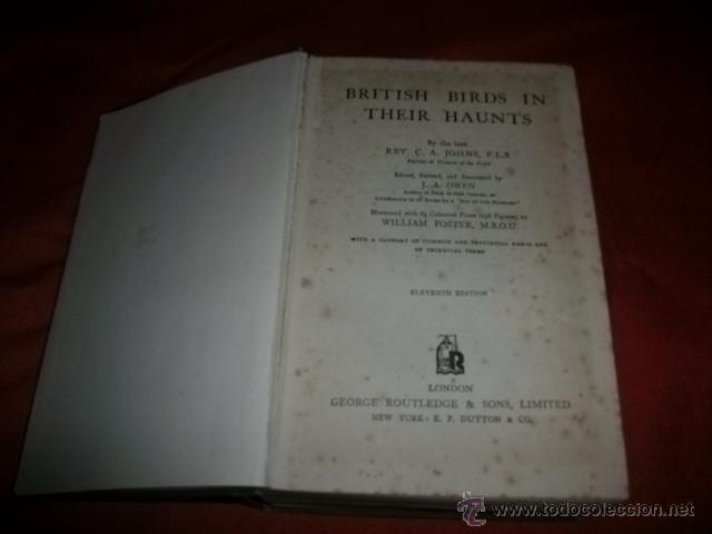 Libros antiguos: BRITISH BIRDS IN THEIR HAUNTS (1935) EN INGLÉS- ORNITOLOGÍA - Foto 2 - 50986205